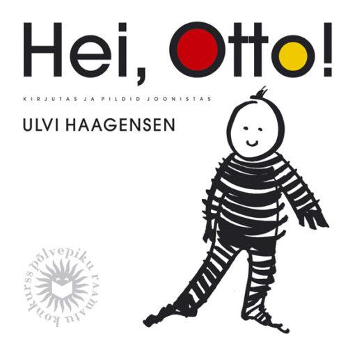 HEI, OTTO!